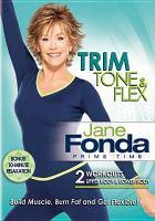 Cover image for Jane Fonda prime time [videorecording DVD] : Trim, tone & flex