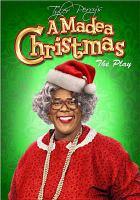 Imagen de portada para A Madea Christmas the play