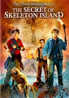 Cover image for The three investigators in the secret of Skeleton Island