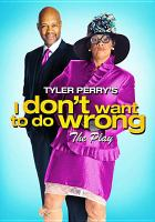 Cover image for I don't want to do wrong the play