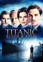 Cover image for Titanic blood and steel