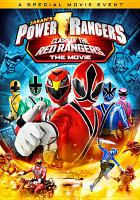 Cover image for Power Rangers. Clash of the Red Rangers the movie