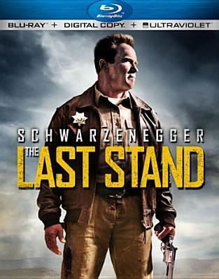 Cover image for The last stand [videorecording Blu-ray] (Arnold Schwarzenegger version)