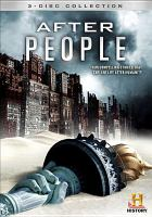 Imagen de portada para After people [videorecording DVD] : four compelling stories that explore life after humanity