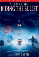 Cover image for Riding the bullet [videorecording DVD]