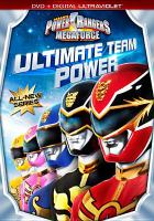 Cover image for Power Rangers megaforce. Volume 1 : Ultimate team power