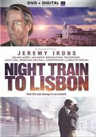 Cover image for Night train to Lisbon [videorecording DVD]
