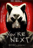 Imagen de portada para You're next [videorecording DVD]