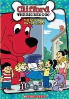 Cover image for Clifford the big red dog. The new baby on the block