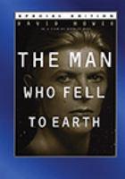 Imagen de portada para The man who fell to Earth [videorecording DVD]