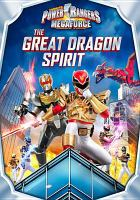 Imagen de portada para Power Rangers megaforce. Volume 3 : The great dragon spirit [videorecording DVD]