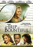 Imagen de portada para The trip to bountiful [videorecording DVD]