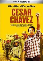 Cover image for Cesar Chavez [videorecording DVD]