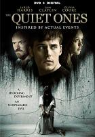 Cover image for The quiet ones [videorecording DVD]