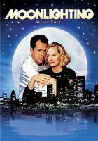 Cover image for Moonlighting. Season 4, Complete [videorecording DVD]