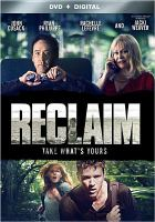 Cover image for Reclaim [videorecording DVD]
