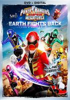 Cover image for Power Rangers super megaforce. Volume 1 : Earth fights back [videorecording DVD]