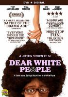 Cover image for Dear white people [videorecording DVD]