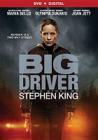 Cover image for Big driver [videorecording DVD]