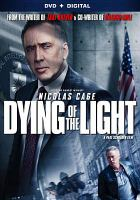 Cover image for Dying of the light [videorecording DVD] (Nicholas Cage version)
