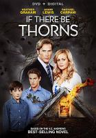 Cover image for If there be thorns [videorecording DVD]