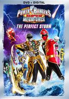 Cover image for Power Rangers super megaforce. Volume 3 : The perfect storm [videorecording DVD]