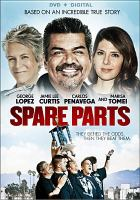 Cover image for Spare parts [videorecording DVD]