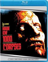 Cover image for House of 1000 corpses [videorecording Blu-ray]