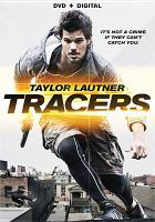 Cover image for Tracers [videorecording DVD]