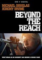Cover image for Beyond the reach [videorecording DVD]
