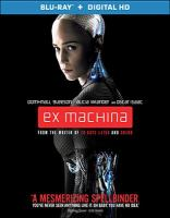 Cover image for Ex machina [videorecording Blu-ray]