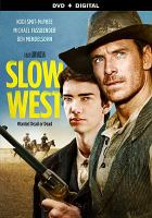 Cover image for Slow west [videorecording DVD]