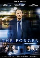 Cover image for The forger [videorecording DVD]