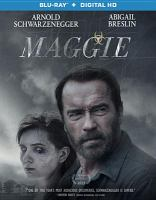 Cover image for Maggie [videorecording Blu-ray]