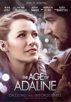 Cover image for The age of Adaline [videorecording DVD]