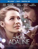 Imagen de portada para The age of Adaline [videorecording Blu-ray]