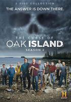 Cover image for The curse of Oak Island. Season 2 [videorecording DVD]