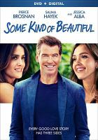 Cover image for Some kind of beautiful [videorecording DVD]