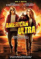 Cover image for American ultra [videorecording DVD]