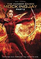 Cover image for The hunger games. Mockingjay, Part 2 [videorecording DVD]