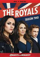 Cover image for The royals. Season 2, Complete [videorecording DVD]