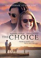 Imagen de portada para The choice [videorecording DVD]