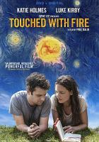 Cover image for Touched with fire [videorecording DVD]