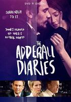 Cover image for The Adderall diaries [videorecording DVD]