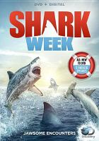 Cover image for Shark week [videorecording DVD] : Jawsome encounters