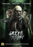 Cover image for Green room [videorecording DVD]