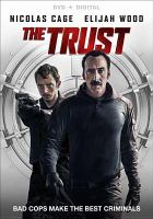 Cover image for The trust [videorecording DVD] (Nicholas Cage version)