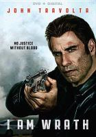 Cover image for I am wrath [videorecording DVD]
