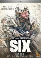 Cover image for Six. Season 1, Complete [videorecording DVD]