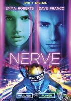Cover image for Nerve [videorecording DVD]